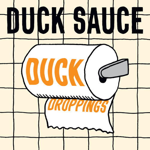 Duck Sauce – Duck Droppings | Friday Style