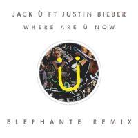 Jack Ü Ft. Justin Bieber - Where Are Ü Now (Elephante Remix)