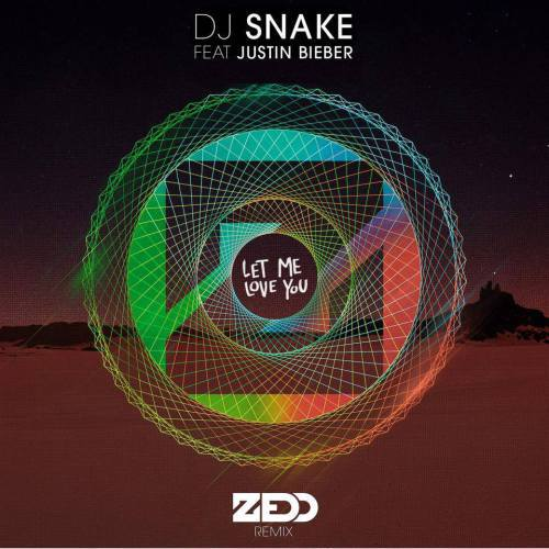 dj-snake-let-me-love-you-zedd-remix
